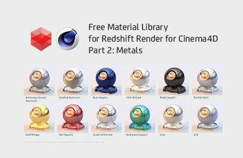 Free Redshift Render for Cinema 4D Material Library - Part 2 - Metals